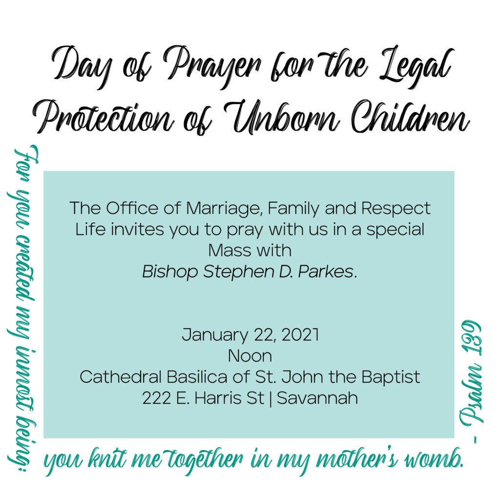 JOIN US in praying for the unborn at Mass with Bishop Parkes at The Cathedral on Jan. 22nd @ 12:00 noon.