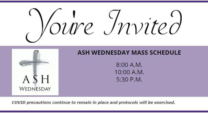 Mass schedule for Feb 17th:  8am, 10am, 530pm