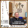 Happy Anniversary Fr. D!