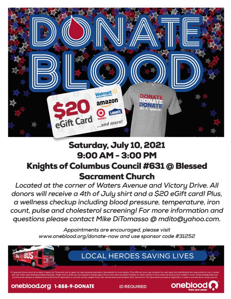 Donate blood and save a life!  July 10th from 9am-3pm at the Blessed Sacrament Church parking lot.  See you there!