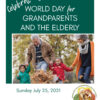 July 25th is World Grandparents Day!